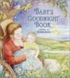 Baby's Goodnight Book - Kay Chorao, Lisa McCue, Amy Flynn, Jean Hirashima