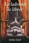 La ladrona de libros - Markus Zusak, Laura Martín de Dios