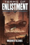 Terms of Enlistment (Frontlines) - Marko Kloos