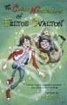 The Curious Misadventures of Feltus Ovalton - Jo Treggiari