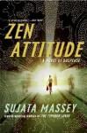 Zen Attitude - Sujata Massey