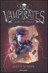 Vampirates: Marea di terrore - Justin Somper, Loredana Baldinucci, Maurizio Bartocci