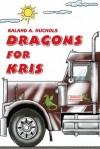 Dragons for Kris - Galand Nuchols