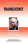 Translucency: Selected Poems of Chankyung Sung - Chan-Gyong Song, Won-Chung Kim, Christopher Merrill, Chan-Gyong Song