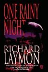 One Rainy Night - Richard Laymon