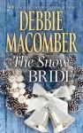 The Snow Bride - Debbie Macomber