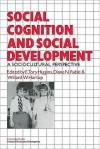 Social Cognition and Social Development: A Sociocultural Perspective - Chris Higgins