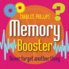Memory Booster Box: Never Forget Another Thing - Charles Phillips