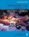 Managing the Brief For Better Design - Alastair Blyth, John Worthington