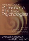 Handbook of Professional Ethics for Psychologists: Issues, Questions, and Controversies - William T. O'Donohue