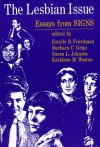 The Lesbian Issue: Essays from Signs - Estelle B. Freedman, Barbara C. Gelpi, Susan L. Johnson