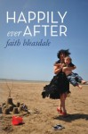 Happily Ever After - Faith Bleasdale