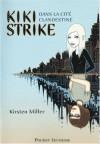 Kiki Strike dans la cité clandestine (Poche) - Kirsten Miller, Julie Lafon