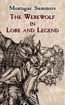 The Werewolf in Lore and Legend (Dover Occult) - Montague Summers