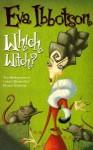 Which Witch? - Eva Ibbotson