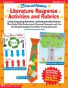 25 Fun and Fabulous Literature Response Activities and Rubrics: Quick, Engaging Activities and Reproducible Rubrics That Help Kids Understand Literary Elements and Use Reading Strategies for Better Comprehension - Christine Boardman Moen