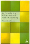 An Introduction to International Political Economy - Alison M. S. Watson