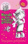 Little Horrors Nanda the Naughty Gnome - Tiffany Mandrake, Martin Chatterton