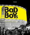 Bad Boys: A Photographic Tribute - Birgit Krols