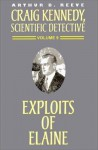The Exploits of Elaine - Arthur B. Reeve