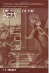 The Book of the Acts - F.F. Bruce, Gordon D. Fee
