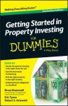 Getting Started in Property Investment for Dummies - Bruce Brammall, Eric Tyson, Robert S Griswold, Griswold