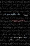 Rights vs. Public Safety After 9/11: America in the Age of Terrorism - Amitai Etzioni