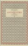 Antiquities: Seven Stories - John Crowley