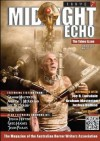 Midnight Echo Issue 7 (Midnight Echo magazine) - G.N. Braun, Shaun Hamilton, Paul Haines, Mark Farrugia, Greg Chapman, Kurt Newton, Andrew J McKiernan, Lee Battersby, Graham Masterton, Daniel I Russell