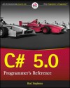 C# 5.0 Programmer's Reference - Mark Hiss, Rod Stephens