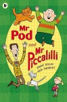 Mr Pod And Mr Piccalilli - Penny Dolan, Nick Sharratt