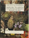 The Rhs Encyclopedia of House Plants: Including Greenhouse Plants - Kenneth A. Beckett