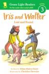 Iris and Walter: Lost and Found - Elissa Haden Guest, Christine Davenier
