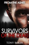 SURVIVORS OF THE DEAD: FROM THE ASHES - Tony Baker, Monique Happy Lewis