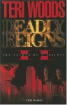 Deadly Reigns II - Teri Woods