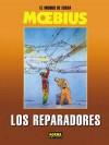 El mundo de Edena #6: Los reparadores (Los Mundos de Edena, #6) - Mœbius