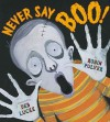 Never Say Boo! - Robin Pulver, Deb Lucke