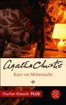 Kurz vor Mitternacht: Roman (Fischer Klassik PLUS) (German Edition) - Rebecca Gablé, Agatha Christie