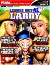 Leisure Suit Larry: Magna Cum Laude (Prima's Official Strategy Guide) - Michael Littlefield