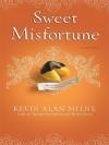 Sweet Misfortune - Kevin Milne