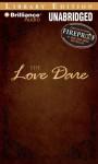 The Love Dare - Stephen Kendrick, Alex Kendrick, Nick Archer
