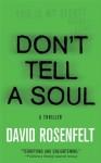 Don't Tell a Soul - David Rosenfelt