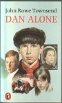 Dan Alone - John Rowe Townsend