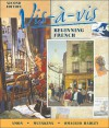 VIS-A-VIS: Beginning French (Student Edition + Listening Comprehension Audio Cassette) - Evelyne Amon, Judith A. Muyskens, Alice C. Omaggio Hadley, Judith Muyskens, Alice C. Omaggio-Hadley