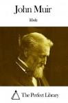 Works of John Muir - John Muir