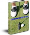 The Beginners' Guide to Golf - Stephen Smith