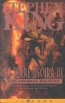 Las Tierras Baldías (La Torre Oscura, #3) - Jordi Mustieles, Ned Dameron, Stephen King