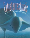 Extraterrestrials: A Field Guide for Earthlings - Terence Dickinson