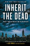 Inherit the Dead: A Novel - Lee Child, Charlaine Harris, C.J. Box, Jonathan Santlofer