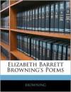 Elizabeth Barrett Browning's Poems - Elizabeth Barrett Browning